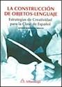 Libro La Construccion De Objetos - Lenguaje