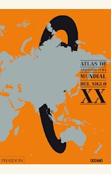 Papel ATLAS DE ARQUITECTURA MUNDIAL DEL SIGLO XX