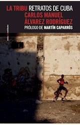Papel LA TRIBU RETRATOS DE CUBA