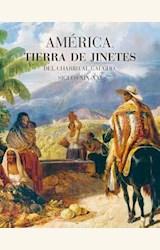 Papel AMÉRICA TIERRA DE JINETES