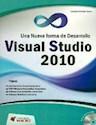 Libro Una Nueva Forma De Desarrollo Visual Studio 10 C/Cd