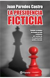 E-book La presidencia ficticia