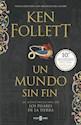 Libro Un Mundo Sin Fin  ( Libro 2 De Los Pilares De La Tierra )