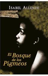E-book El Bosque de los Pigmeos (Memorias del Águila y del Jaguar 3)