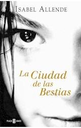 E-book La Ciudad de las Bestias (Memorias del Águila y del Jaguar 1)