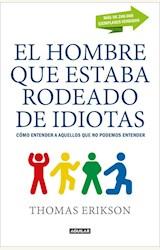 Papel EL HOMBRE QUE ESTABA RODEADO DE IDIOTAS