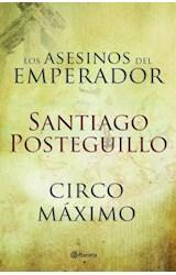 E-book Circo Máximo + Los asesinos del emperador (pack)