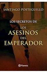 E-book Los secretos de los asesinos del emperador