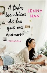E-book Trilogía A todos los chicos de los que me enamoré (pack)