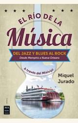 Papel EL RÍO DE LA MÚSICA. DEL JAZZ Y BLUES AL ROCK