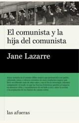 Papel COMUNISTA Y LA HIJA DEL COMUNISTA, EL
