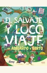 Papel EL SALVAJE Y LOCO VIAJE DE ABELARDO Y BERTO