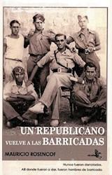 Papel UN REPUBLICANO VUELVE A LAS BARRICADAS
