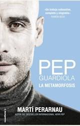 Papel PEP GUARDIOLA LA METAMORFOSIS