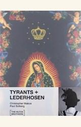 Papel TYRANTS + LEDERHOSEN