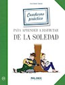 Libro Cuaderno Practico Para Aprender A Disfrutar De La Soledad