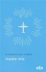 E-book Madre mía (Caballo de Troya 2017, 5)