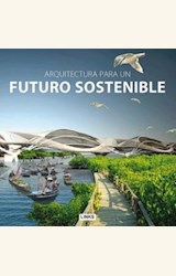 Papel ARQUITECTURA PARA UN FUTURO SOSTENIBLE