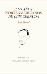 Papel LOS AÑOS NORTEAMERICANOS DE LUIS CERNUDA