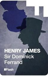 E-book Sir Dominick Ferrand (Flash Relatos)