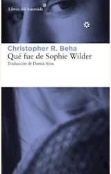 Papel QUE FUE DE SOPHIE WILDER