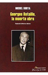 Papel GEORGE BATAILLE, LA MUERTE OBRA