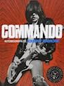 Libro Commando (Autobiografia De Johnny Ramone)