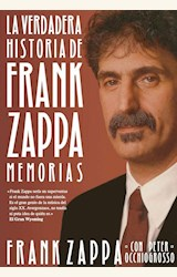 Papel LA VERDADERA HISTORIA DE FRANK ZAPPA