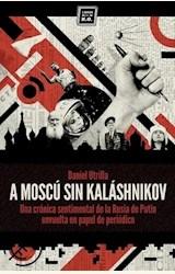 Papel A MOSCÚ SIN KALÁSHNIKOV