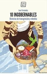 Papel 10 INGOBERNABLES
