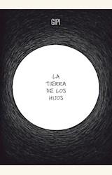 Papel LA TIERRA DE LOS HIJOS