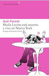 Papel SHEILA LEVINE ESTA MUERTA Y VIVE EN NUEVA YORK
