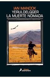 Papel YERULDELGGER, LA MUERTE NÓMADA