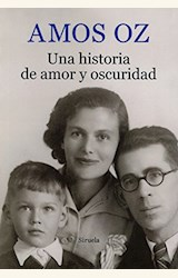 Papel UNA HISTORIA DE AMOR Y OSCURIDAD
