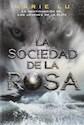 Libro 2. La Sociedad De La Rosa