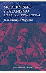 Papel MODERNISMO Y SATANISMO EN LA POLITICA ACTUAL