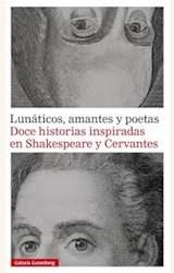 Papel LUNATICOS, AMANTES Y POETAS