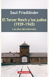Papel EL TERCER REICH Y LOS JUDÍOS (1939-1945)