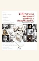 Papel 100 FILOSOFOS Y PENSADORES ESPAÑOLES Y LATINOAMERICANOS