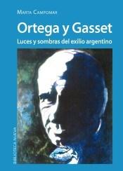 Papel ORTEGA Y GASSET LUCES Y SOMBRAS DEL EXILIO ARGENTINO