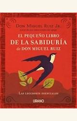 Papel EL PEQUEÑO LIBRO DE LAS SABIDURIA DE DON MIGUEL RUIZ
