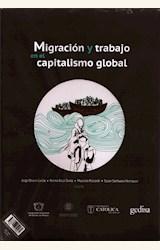 Papel MIGRACIÓN Y TRABAJO EN EL CAPITALISMO GLOBAL