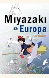 Papel MIYASAKI EN EUROPA