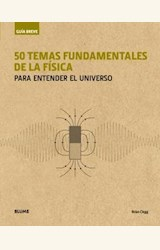 Papel 50 TEMAS FUNDAMENTALES DE LA FÍSICA