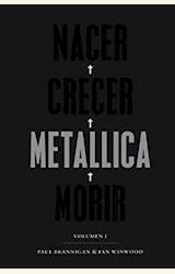 Papel NACER CRECER METALLICA MORIR. VOLUMEN 1
