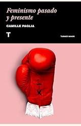 Papel FEMINISMO PASADO Y PRESENTE
