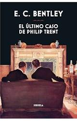 E-book El último caso de Philip Trent