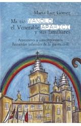 E-book Mi tío Manolo, el Venerable Aparici y sus familiares