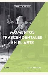 Papel MOMENTOS TRASCENDENTALES EN EL ARTE
