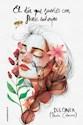 Libro El Dia Que Sueñes Con Flores Salvajes